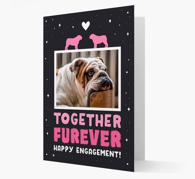 'Together Furever' Engagement Card with Photo of your English Bulldog