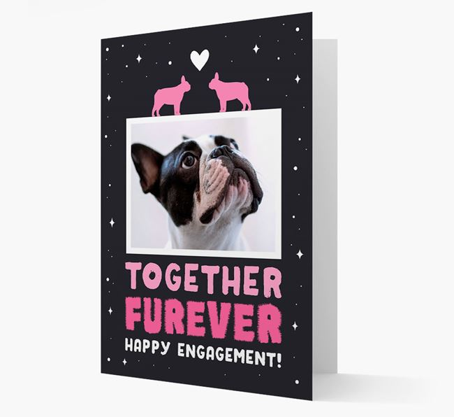 'Together Furever' Engagement Card with Photo of your French Bulldog