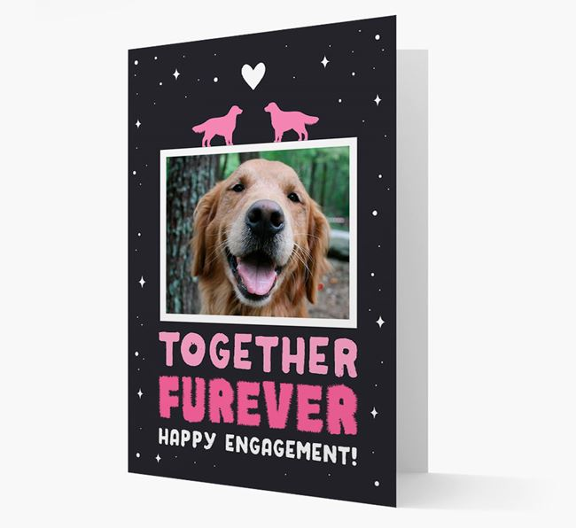'Together Furever' Engagement Card with Photo of your Golden Retriever