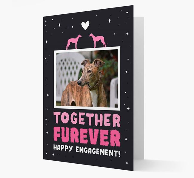 'Together Furever' Engagement Card with Photo of your Greyhound