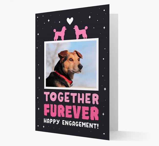 'Together Furever' Engagement Card with Photo of your Miniature Poodle