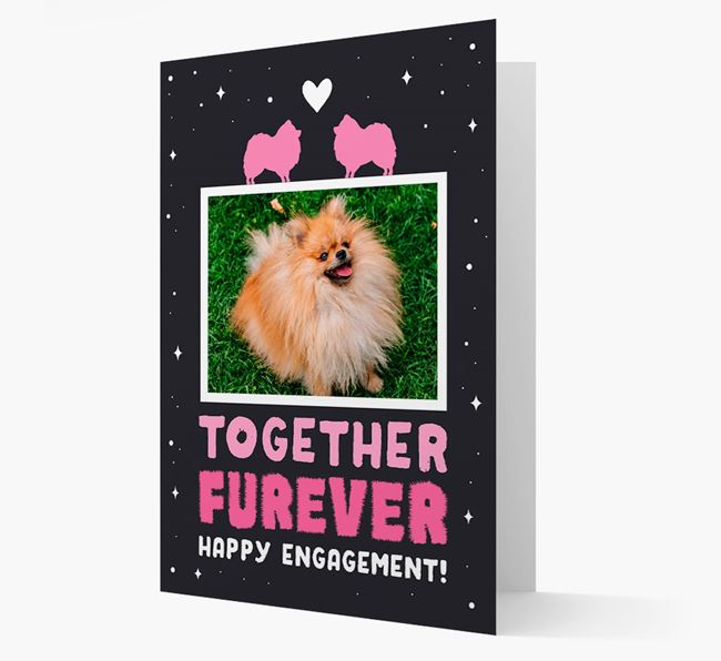 'Together Furever' Engagement Card with Photo of your Pomeranian