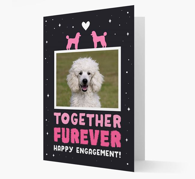 'Together Furever' Engagement Card with Photo of your Poodle