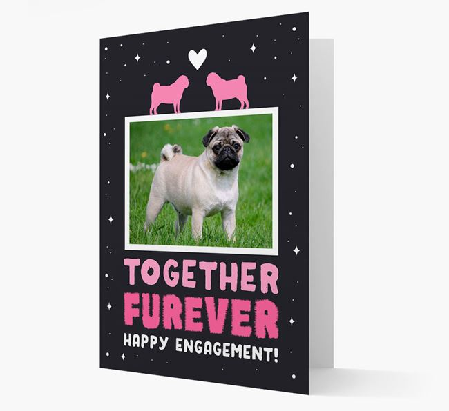 'Together Furever' Engagement Card with Photo of your Pug