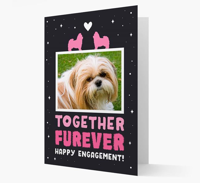 'Together Furever' Engagement Card with Photo of your Shih Tzu