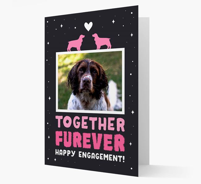 'Together Furever' Engagement Card with Photo of your Springer Spaniel