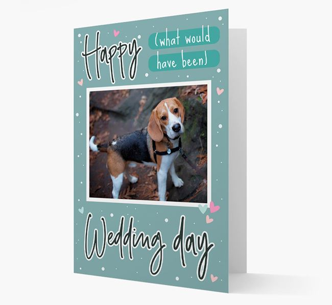 'Happy (What Would Have Been) Wedding Day' Card with Photo of your Beagle