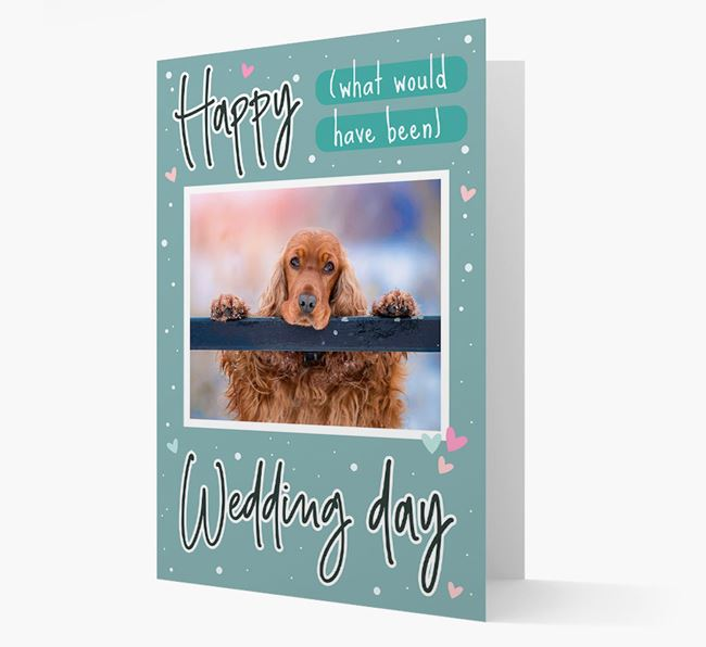 'Happy (What Would Have Been) Wedding Day' Card with Photo of your Cocker Spaniel