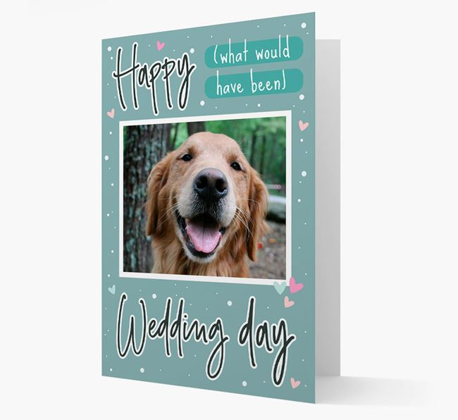 'Happy (What Would Have Been) Wedding Day' Card with Photo of your Golden Retriever