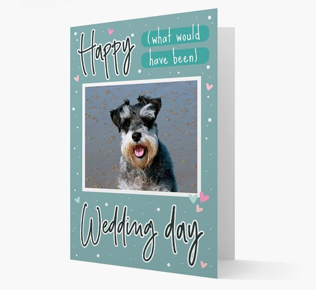 'Happy (What Would Have Been) Wedding Day' Card with Photo of your Schnauzer