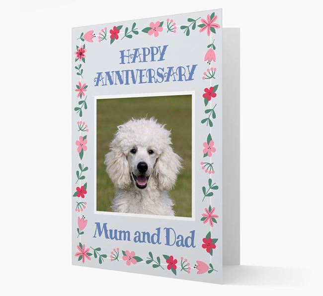 'Happy Anniversary Mum and Dad' Card with Photo of your Poodle