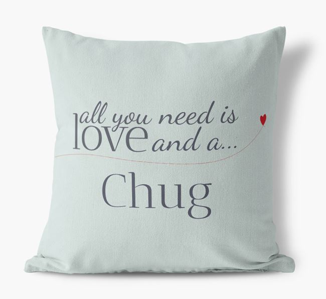 All you need is love and a Chug Canvas Cushion