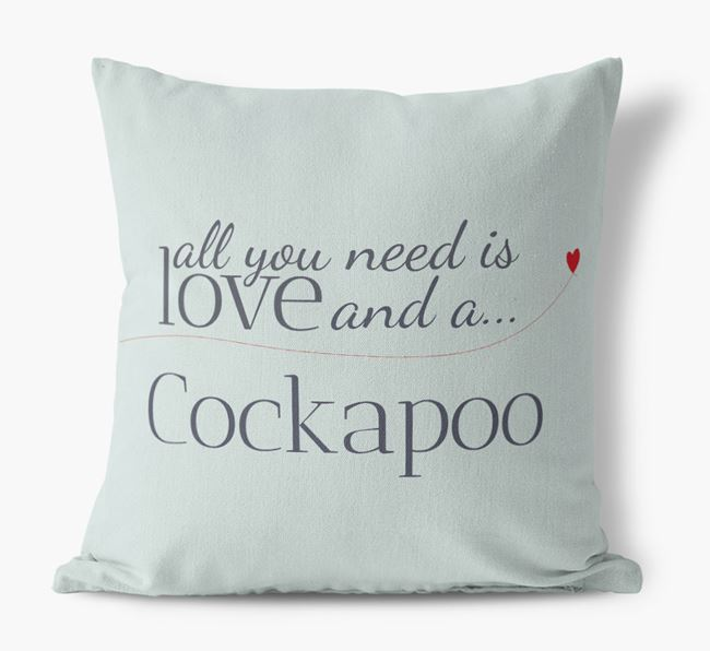 All you need is love and a Cockapoo Canvas Cushion