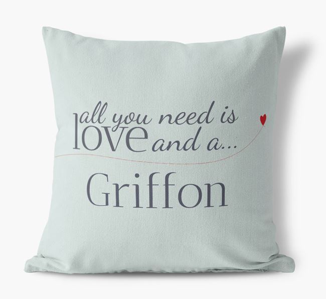 All you need is love and a Griffon Canvas Cushion