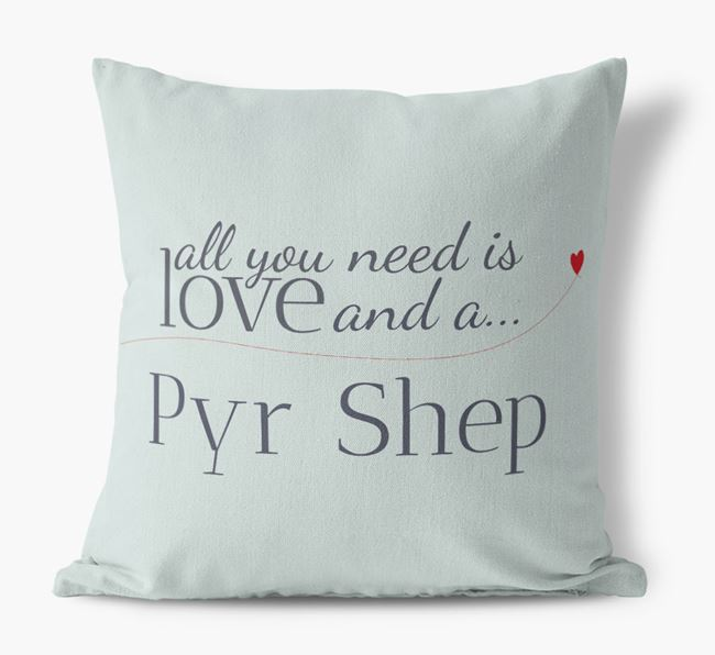 All you need is love and a Pyr Shep Canvas Cushion