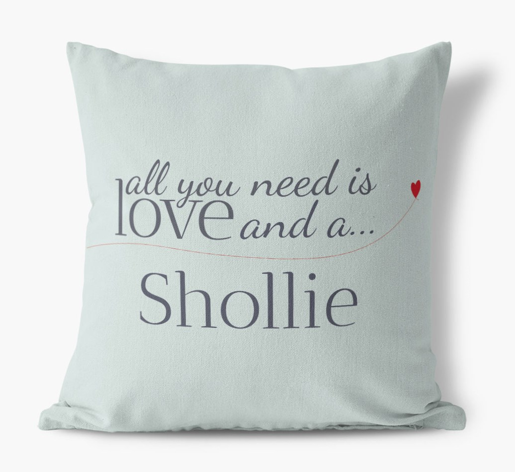 Shollie All you need is love Canvas Pillow in {colour} front view