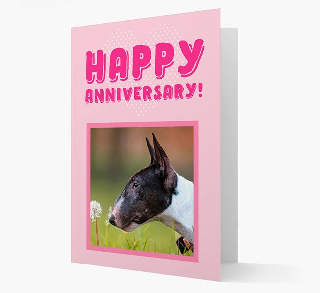 'Happy Anniversary!' Card with Photo of your Bull Terrier