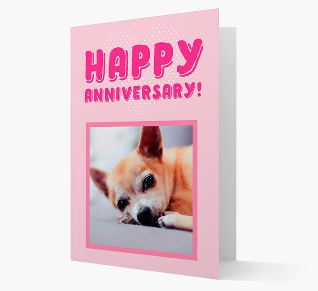 'Happy Anniversary!' Card with Photo of your Chihuahua