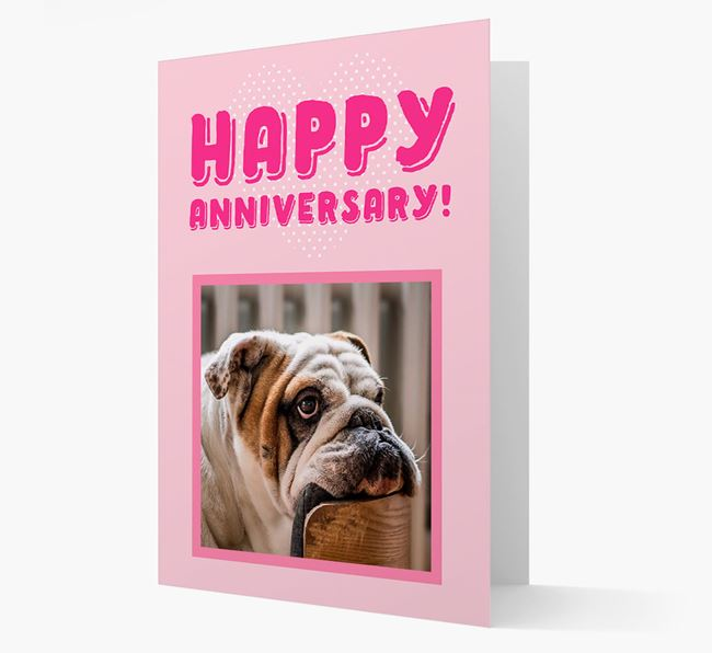 'Happy Anniversary!' Card with Photo of your English Bulldog