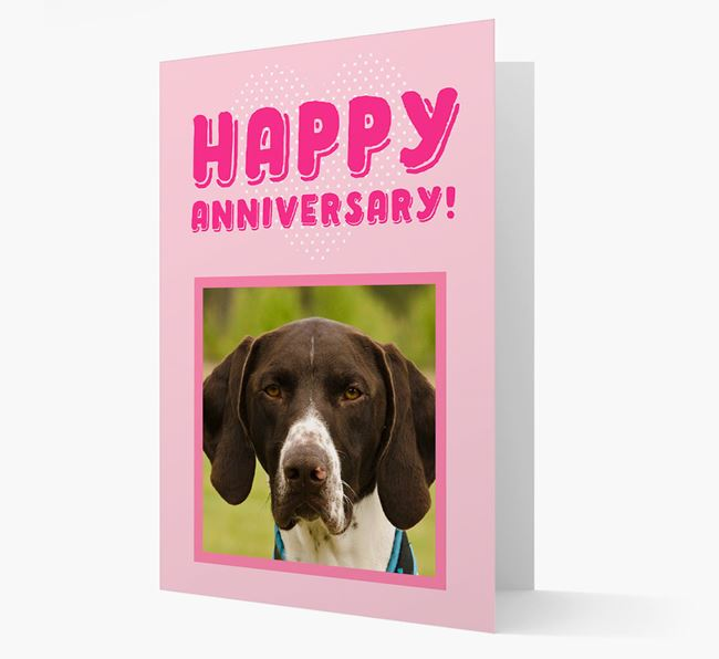'Happy Anniversary!' Card with Photo of your German Shorthaired Pointer