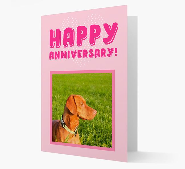 'Happy Anniversary!' Card with Photo of your Hungarian Vizsla