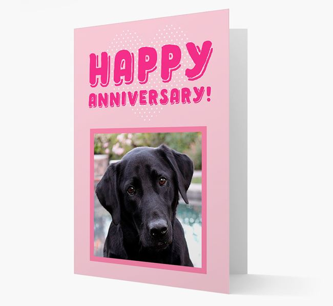'Happy Anniversary!' Card with Photo of your Labrador Retriever