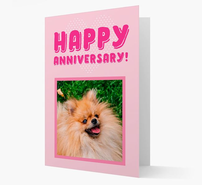 'Happy Anniversary!' Card with Photo of your Pomeranian