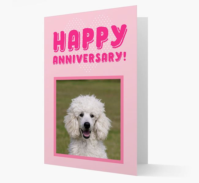 'Happy Anniversary!' Card with Photo of your Poodle