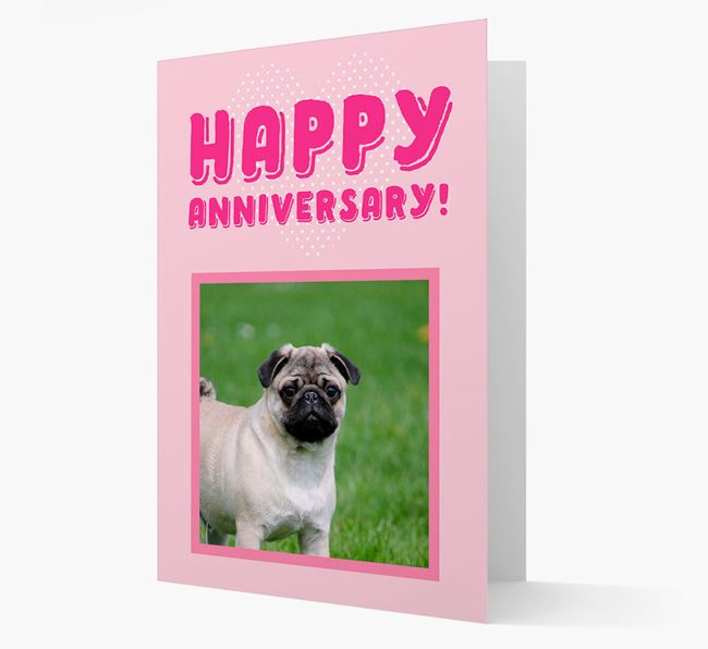 'Happy Anniversary!' Card with Photo of your Pug