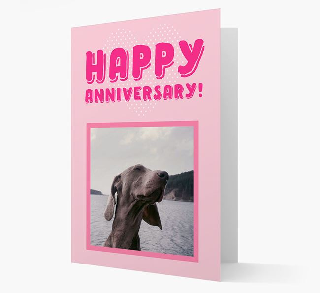 'Happy Anniversary!' Card with Photo of your Weimaraner