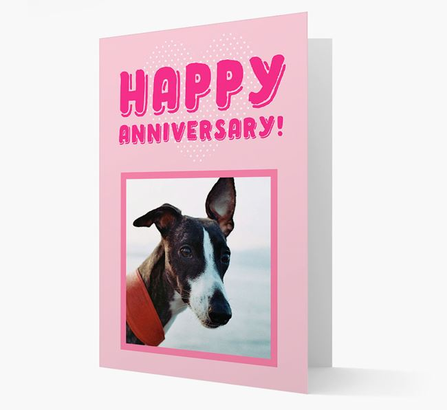 'Happy Anniversary!' Card with Photo of your Whippet
