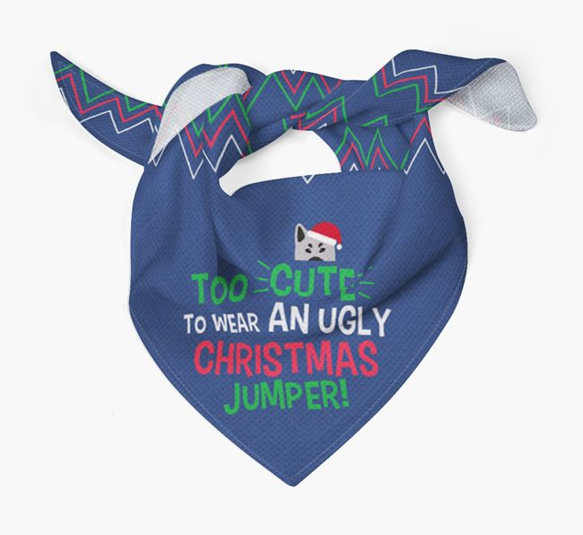 'Too Cute for an Ugly Christmas Jumper' - Personalised Norwegian Elkhound Bandana