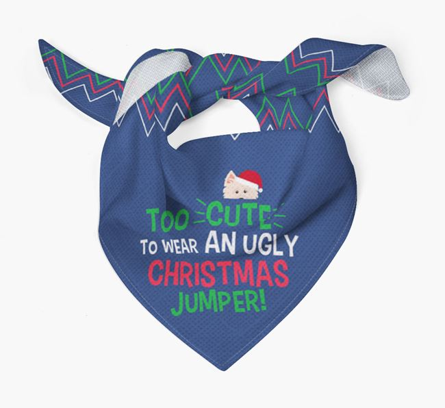 'Too Cute for an Ugly Christmas Jumper' - Personalised Norwich Terrier Bandana