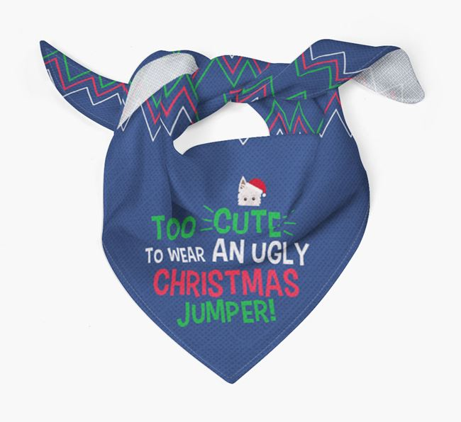 'Too Cute for an Ugly Christmas Jumper' - Personalised Picardy Sheepdog Bandana