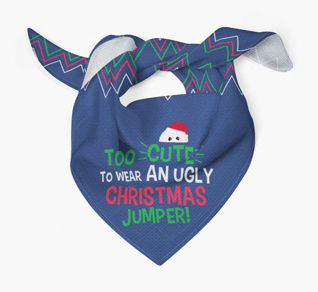 'Too Cute for an Ugly Christmas Jumper' - Personalised Toy Poodle Bandana
