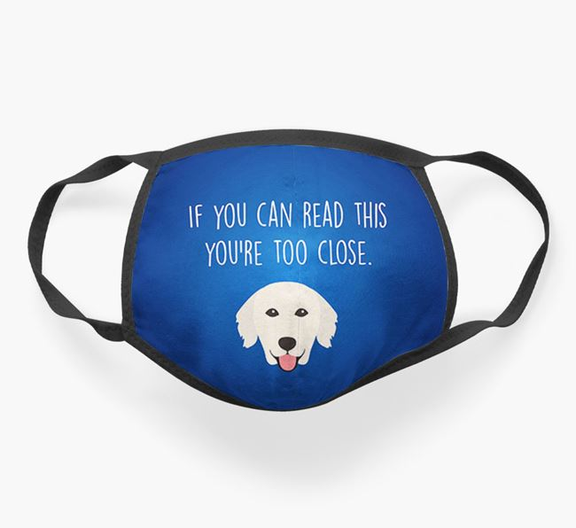 'If You Can Read This…' - Face Covering with Golden Retriever Icon