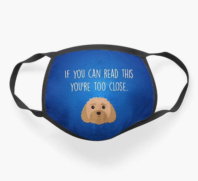 'If You Can Read This…' - Face Covering with Dog Icon