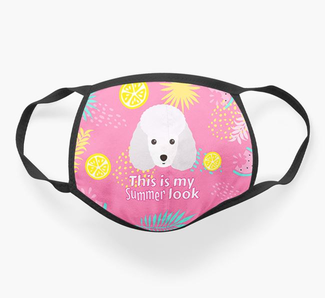 'This Is My Summer Look' - Face Mask with Miniature Poodle Icon