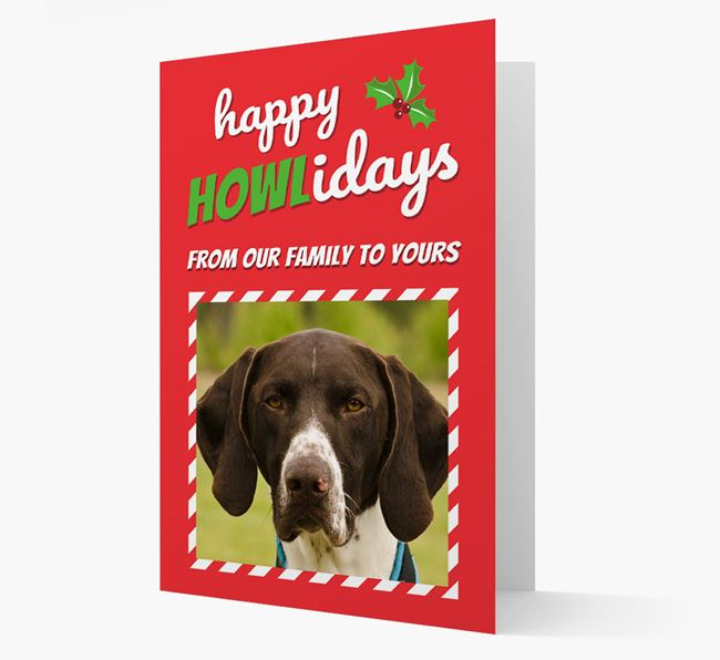 'Happy Holidays!' - German Shorthaired Pointer Photo Upload Christmas Card