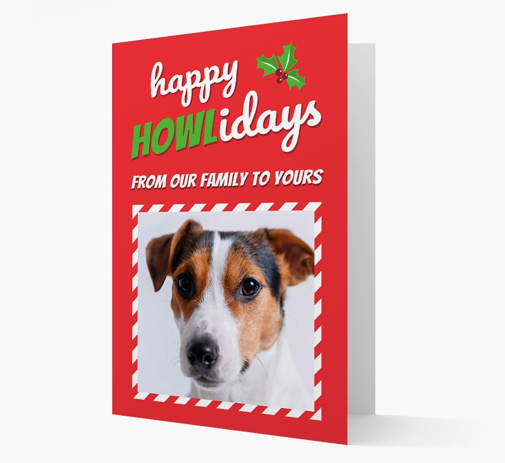 'Happy Howlidays' Card with photo of your Dog