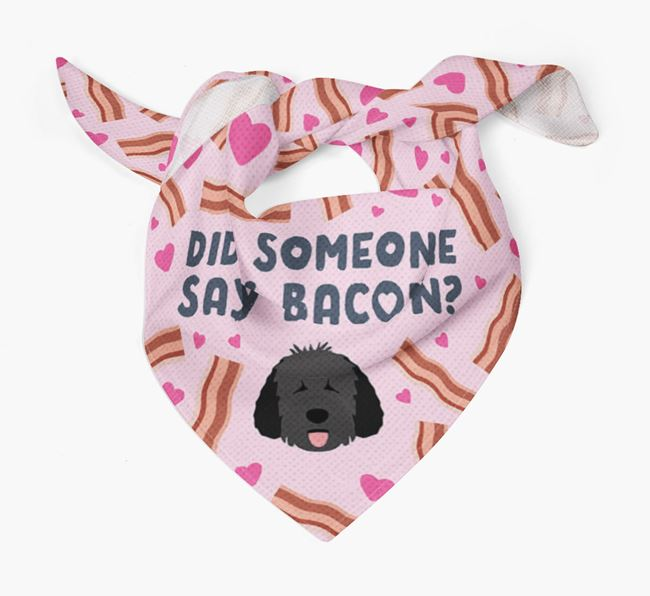 'Did Someone Say Bacon?' Bandana for your Dog