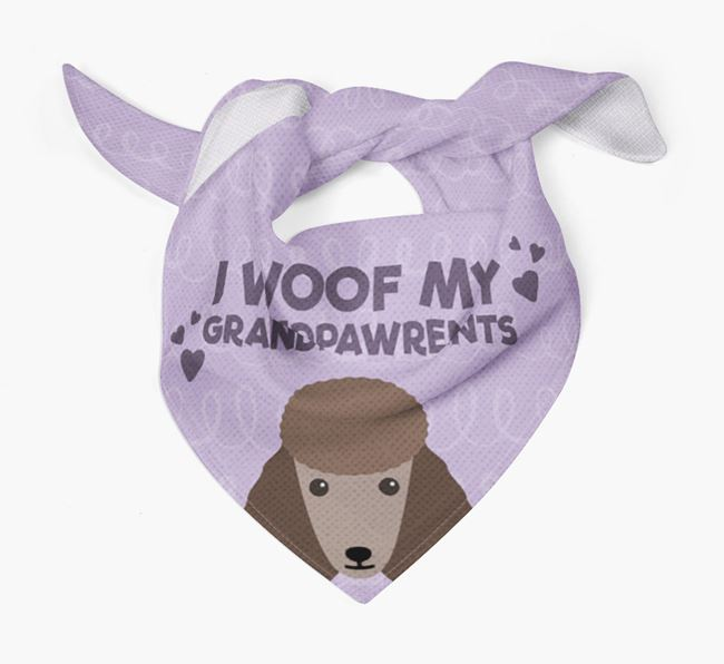 'I Woof My Grandpawrents' Bandana for your Poodle