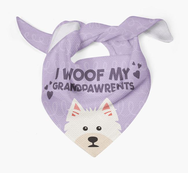 'I Woof My Grandpawrents' Bandana for your West Highland White Terrier