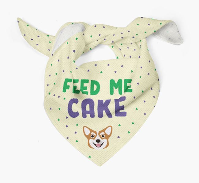 'Feed Me Cake' Bandana for your Corgi