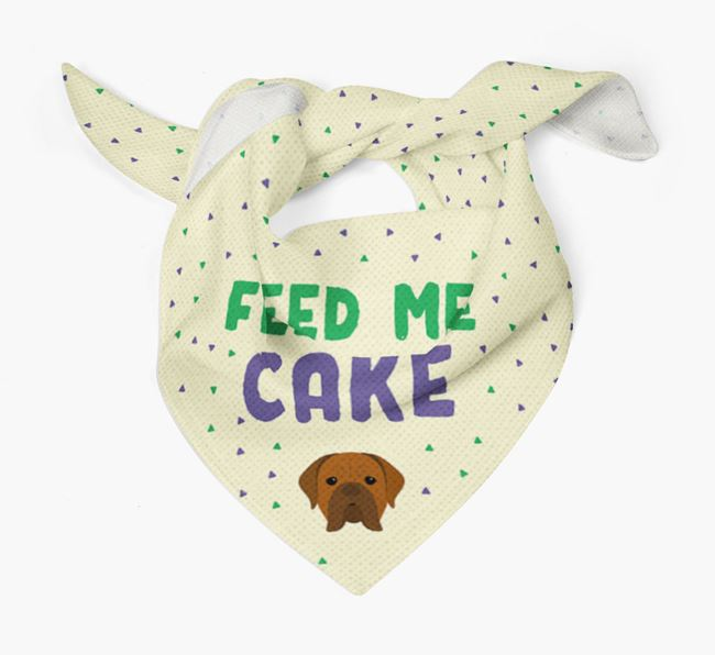 'Feed Me Cake' Bandana for your Dogue de Bordeaux