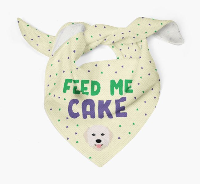 'Feed Me Cake' Bandana for your Maremma Sheepdog