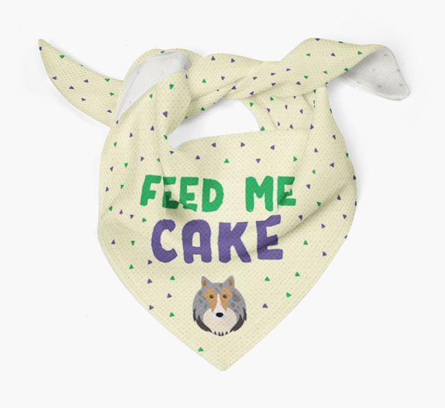 'Feed Me Cake' Bandana for your Rough Collie