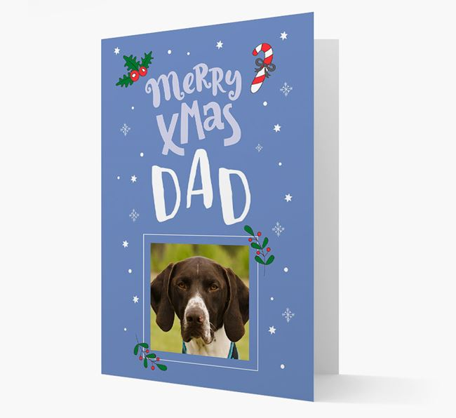 'Merry X-Mas Dad' - German Shorthaired Pointer Photo Upload Christmas Card