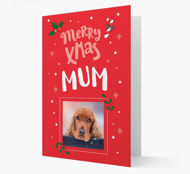 'Merry X-Mas Mum' - Cocker Spaniel Photo Upload Christmas Card