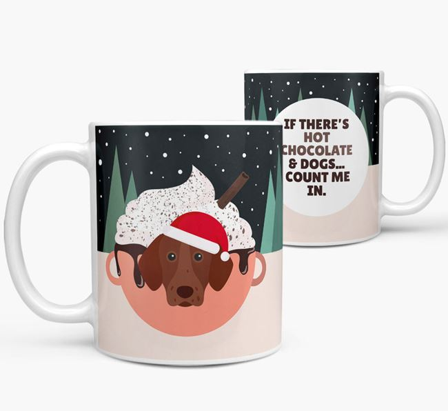 'Hot Chocolate and Dogs' - Personalised German Shorthaired Pointer Mug
